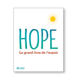 Hope: le grand livre de l'espoir