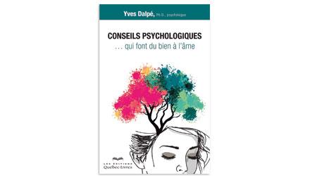 Conseils psychologiques… qui font du bien à l'âme