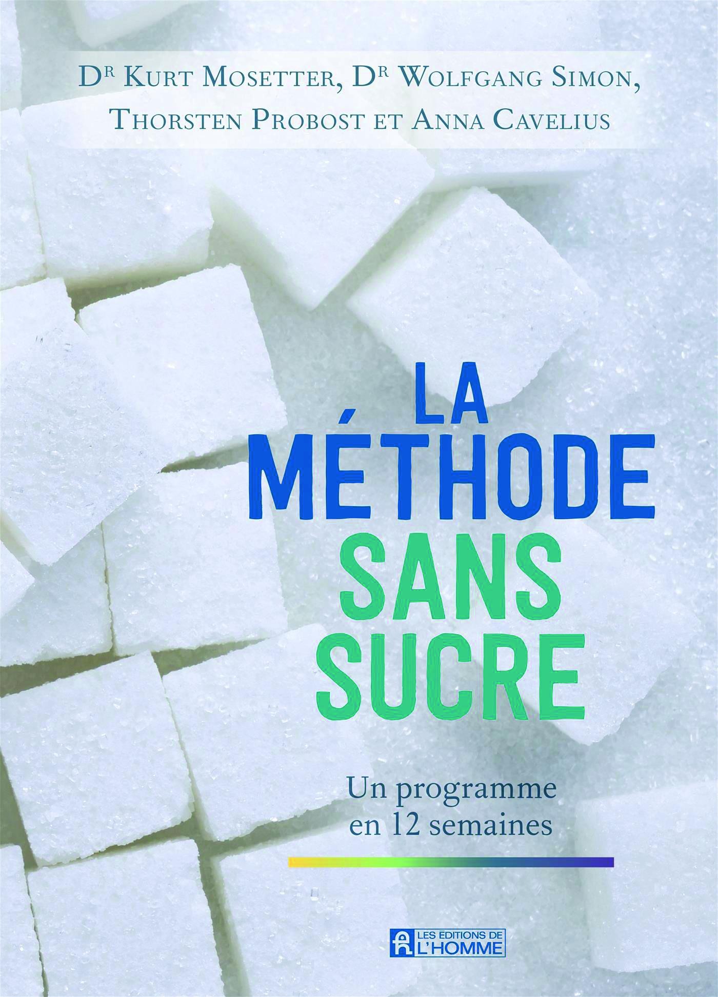 La méthode sans sucre